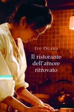 Il ristorante dell'amore ritrovato (Ito Ogawa)